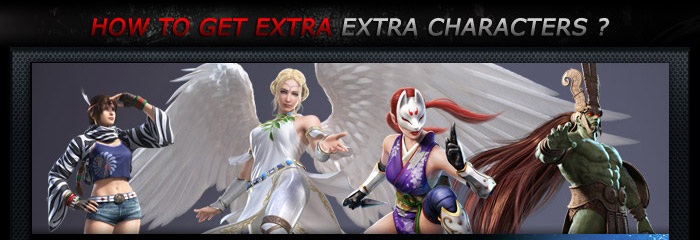 Tekken Tag Tournament 2 - How to get extra characters ?
